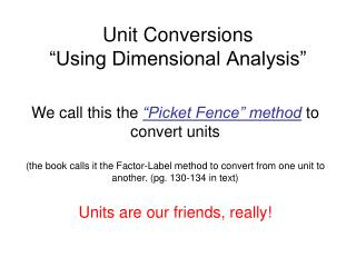 "Unit Conversions ""Using Dimensional Analysis"""