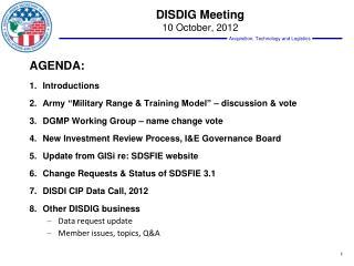 DISDIG Meeting  10 October, 2012