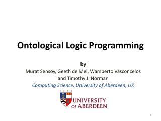 Ontological Logic Programming