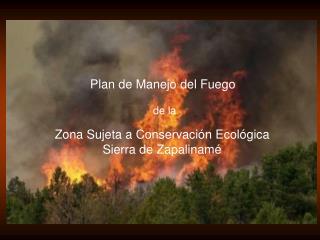 Plan de Manejo del Fuego