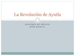 La Revolución de  Ayutla
