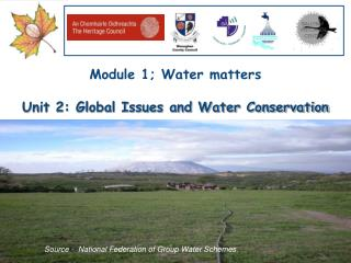 Module 1; Water matters Unit 2: Global Issues and Water Conservation