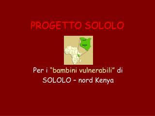 PROGETTO SOLOLO