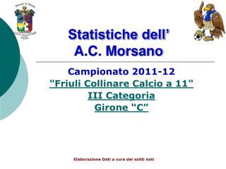 Statistiche dell' A.C. Morsano