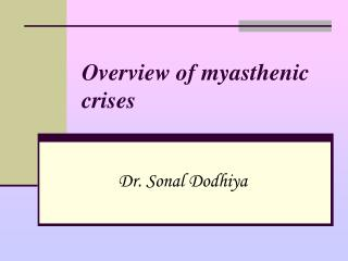 Overview of myasthenic crises
