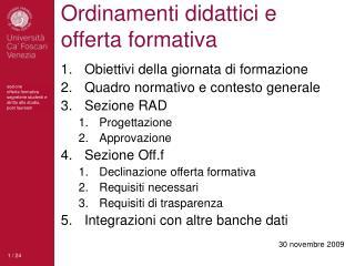 Ordinamenti didattici e offerta formativa