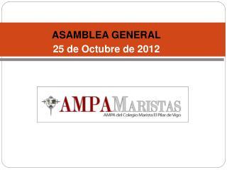 ASAMBLEA GENERAL 25 de Octubre de 2012