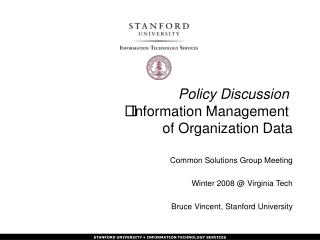 Policy Discussion Information Management  of Organization Data