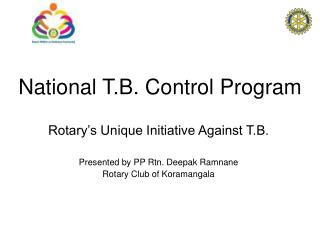 National T.B. Control Program