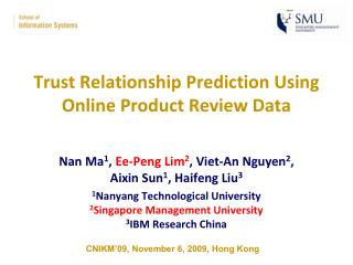 Trust Relationship Prediction Using Online Product Review Data