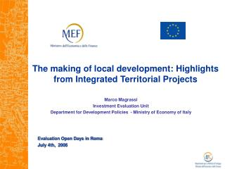 The making of local development: Highlights     from Integrated Territorial Projects