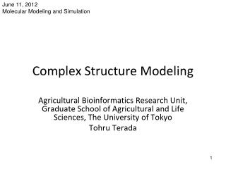 Complex Structure Modeling