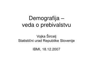 Demografija – veda o prebivalstvu
