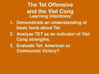 The Tet Offensive  and the Viet Cong