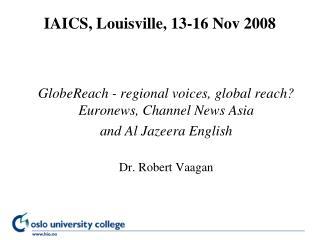 IAICS, Louisville, 13-16 Nov 2008
