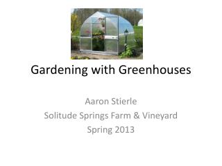 Gardening with Greenhouses