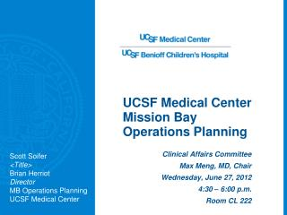 UCSF Medical Center Mission Bay Operations Planning