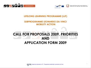 LIFELONG LEARNING PROGRAMME (LLP) SUBPROGRAMME LEONARDO DA VINCI  MOBILITY ACTION