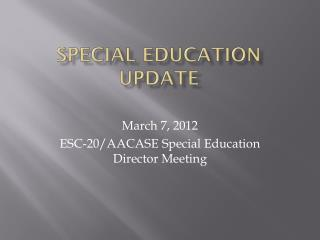 Special Education Update