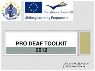 Pro  deaf toolkit 2012