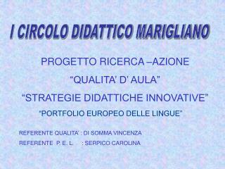 I CIRCOLO DIDATTICO MARIGLIANO