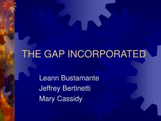 THE GAP INCORPORATED