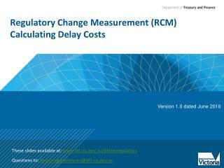 Regulatory Change Measurement (RCM) Calculating Delay Costs
