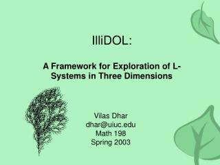 IlliDOL: A Framework for Exploration of L-Systems in Three Dimensions