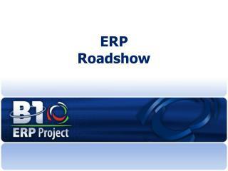 ERP  Roadshow