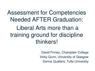 Assessment for Competencies Needed AFTER Graduation: