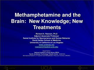 Methamphetamine and the Brain:  New Knowledge; New Treatments