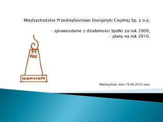 Międzychodzkie Przedsiębiorstwo Energetyki Cieplnej Sp. z o.o.