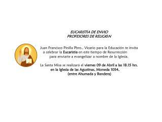 EUCARIST Í A DE ENVIO PROFESORES DE RELIGI Ó N