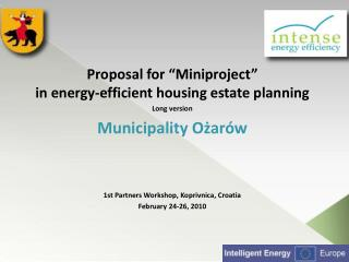 "Proposal for ""Miniproject"" in energy-efficient housing estate planning Long version"