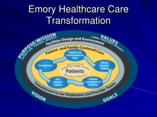 Emory Healthcare Care Transformation