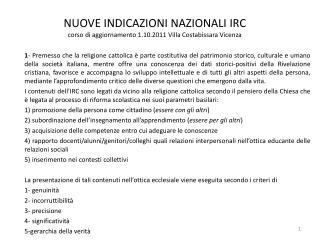 NUOVE INDICAZIONI NAZIONALI IRC corso di aggiornamento 1.10.2011 Villa Costabissara Vicenza