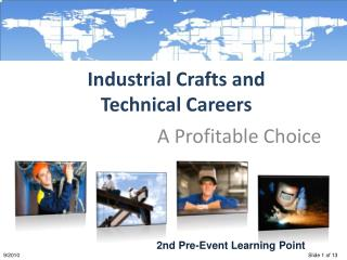 Industrial Crafts and  Technical Careers