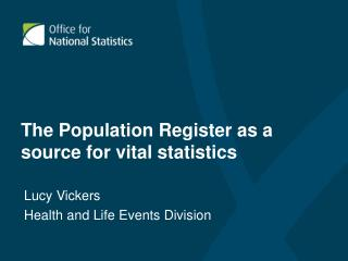 The Population Register as a source for vital statistics