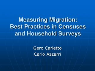 Measuring Migration:  Best Practices in Censuses and Household Surveys