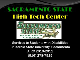 SACRAMENTO STATE High Tech Center