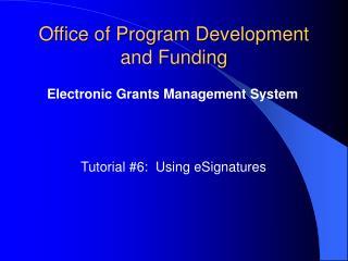Office of Program Development and Funding