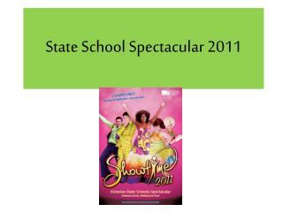 State School Spectacular 2011