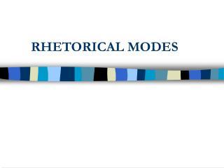 RHETORICAL MODES
