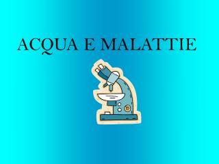 ACQUA E MALATTIE