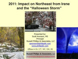 "2011: Impact on Northeast from Irene  and the ""Halloween Storm"""