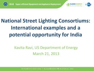 National Street Lighting Consortiums: International examples and a potential opportunity for India