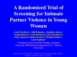 A Randomized Trial of Screening for Intimate Partner Violence in Young Women