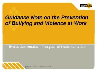 Guidance Note on the Prevention of Bullying and Violence at Work