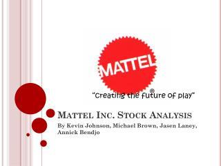 Mattel Inc. Stock Analysis