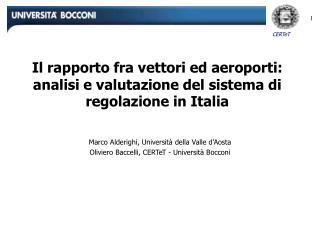 Il rapporto fra vettori ed aeroporti: analisi e valutazione del sistema di regolazione in Italia